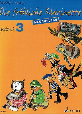 Klarinette Noten : Die fröhliche Klarinette Spielbuch 3 MAUZ leMi - mittel