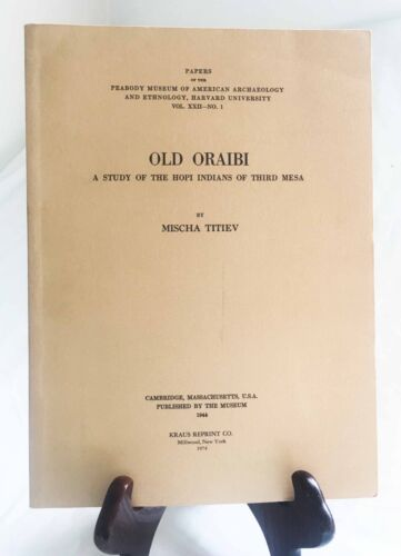 Old Oraibi by Mischa Titiev—1944 Hopi Third Mesa Study by Peabody Museum PB