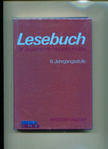 Jennes u.a.: Lesebuch für bayerische Hauptschulen - 6. Jahrgangsstufe