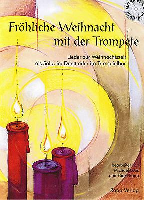 Trompete Noten : Fröhliche Weihnacht mit der Trompete mit CD leicht - mittel