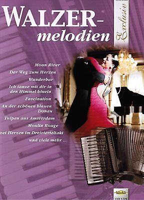 Akkordeon Noten : Walzer Melodien - leichte Mittelstufe - mittelschwer