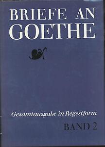 K. H. Hahn / I. Schmid - Briefe an Goethe - Band 2 - Gesamtausgabe in Regestform