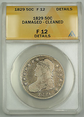 1829 CAPPED BUST SILVER HALF DOLLAR COIN ANACS F 12 DETAILS   DAMAGED   CLEANED