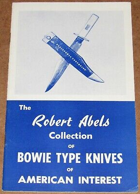 1950s ROBERT ABELS COLLECTION OF BOWIE TYPE KNIVES OF AMERICAN INTEREST