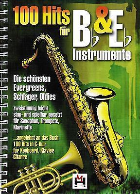 Saxophon Klarinette Trompete Bläser Noten : 100 Hits für B & Es Instrumente 1