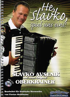 Steirische Harmonika Noten : AVSENIK He Slavko spiel uns eins mit CD mittel