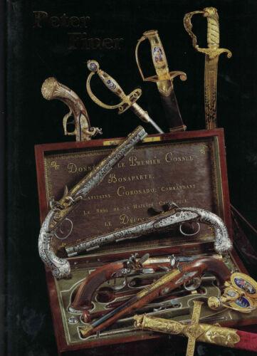 Peter Finer - 2005 Catalogue - Armor, Swords, Pistols (HC/DJ, 2005, 1st Ed)