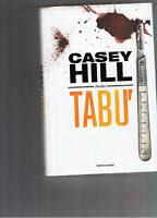 Casey Hill , Tabù, Mondadori 1° Edizione -  - ebay.it