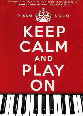 Klavier Noten : Keep Calm And Play On - 22 Piano Solos - mittelschwer