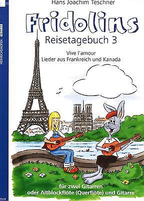 Gitarre Noten : Fridolins Reisetagebuch 3  für 2 Gitarren  leichte Mittelstufe
