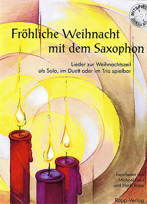 Altsaxophon Noten : Fröhliche Weihnacht mit dem Saxophon (Alt in Es) mit CD