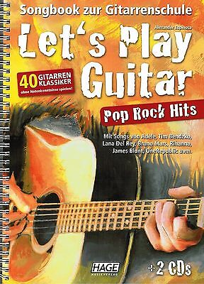 Gitarre Noten Schule : Let's Play Guitar - POP ROCK HITS - mit 2 CD - Songbook