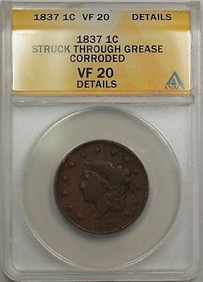 1837 LARGE CENT 1C COIN ANACS VF 20 DETAILS STRUCK THROUGH GREASE CORRODED