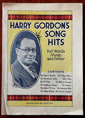 Harry Gordon's Song Hits, Full Words, Music & Patter – Pub. 1930's