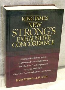 King James New Strong's Exhaustive Concordance of the Bible by Thomas Nelson...