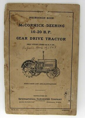 Mccormick Deering 10-20 H.p. Gear Drive Tractor Manual Instruction Book