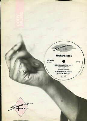 HARDTIMES Never Give into Love SUPREME UK one-sided w/l 12_inch PROMO EX electro