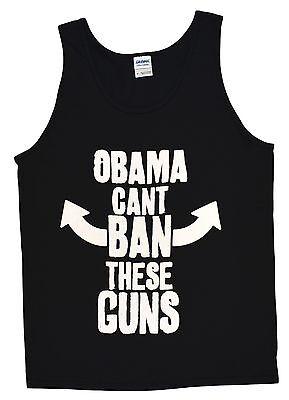 Obama Can't Ban These Guns TANK TOP T-Shirt Funny Pro 2nd Amendment BLACK S-2X