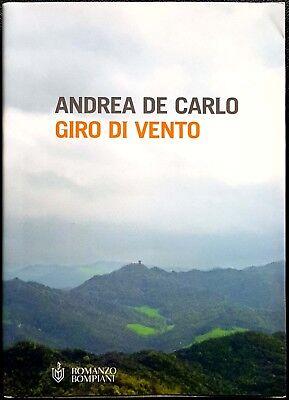 Andrea De Carlo, Giro di vento, Ed. Bompiani, 2004