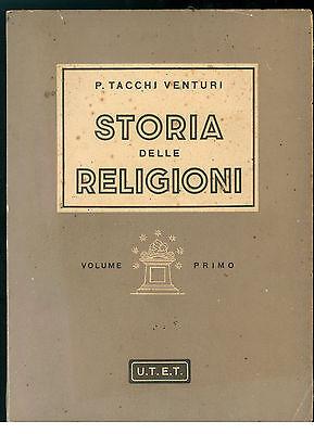 TACCHI VENTURI PIETRO STORIA DELLE RELIGIONI UTET 1944 2 VOLUMI