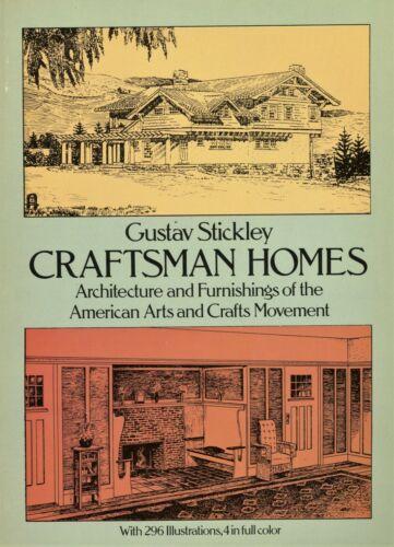 Gustav Stickley Arts & Crafts Craftsman Homes - Types Floorplans / Scarce Book