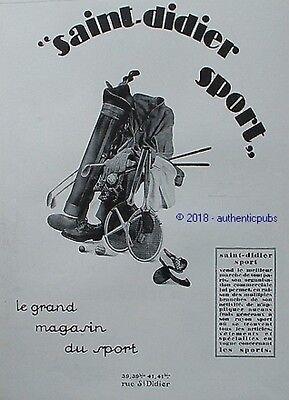 PUBLICITE SAINT DIDIER SPORT GOLF TENNIS GRAND MAGASIN EQUIPEMENT DE 1928 AD PUB