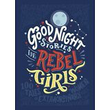 Good Night Stories for Rebel Girls by Elena Favilli & Francesca Cavallo, Hardcvr