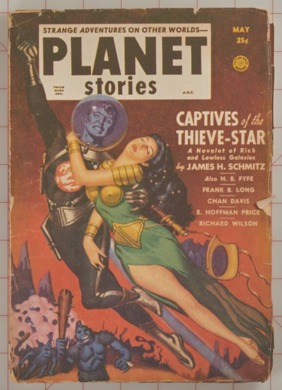Planet Stories May 1951 Vol 4 No. 12 Pulp Fiction Schmitz, Fyfe, Long, Davis