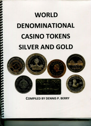 Book on Casino Silver and Gold tokens. NEW RELEASE
