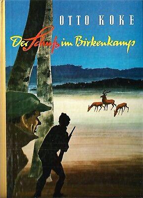 Der Schuß im Birkenkamp Otto Koke Alte Ausgabe 1956 Hardcover Enßlin & Laiblin