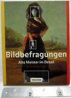 Bildband: Bildbefragungen - Alte Meister im Detail Nordrhein-Westfalen - Düren Vorschau