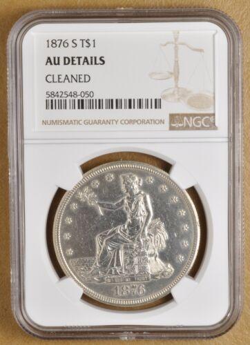 1876 S Trade Dollar NGC AU Details