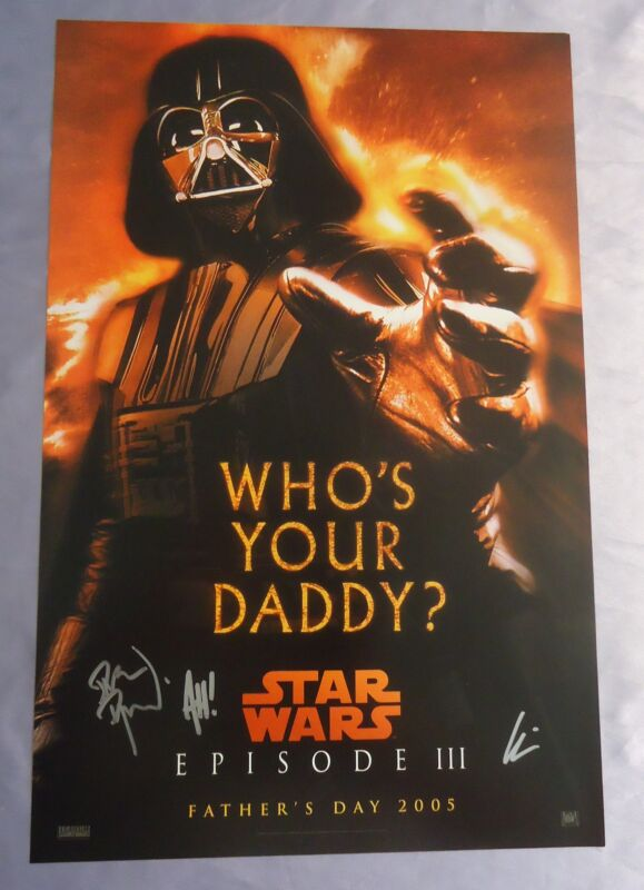 STAR WARS EPISODE 3~DARTH VADER~WHO'S YOUR DADDY POSTER~SIGNED~DORMAN+CHAYKIN+