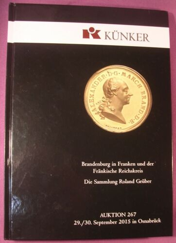 Kunker Auction No. 267 Catalog, German Silver and Gold Coins, Hardcover