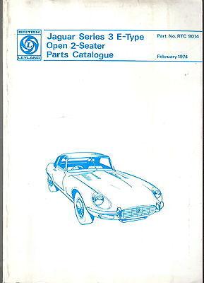 Jaguar E Type Series 3 Open 2 Seater Original Parts Book RTC 9104 Feb 1974