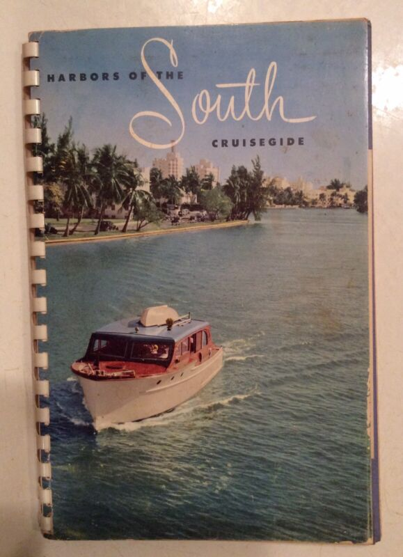 Vintage Harbors Of The South Cruisegide Book Pre-owned