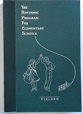 Vintage 1952 Rhythmic Program For Elementary Schools By Fielder PB Physical Ed