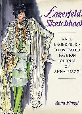 Lagerfeld's Sketchbook : Karl Lagerfeld's Illustrated Fashion Journal of Anna...