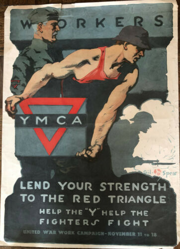 WWI Poster (US) 1918 YMCA -Workers Lend Your Strength -27 in x 19.75 in