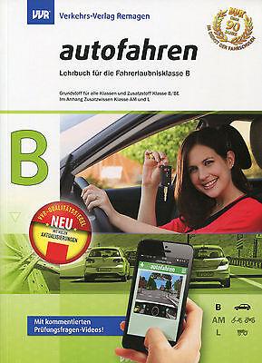 Fahrschule: Führerschein Lehrbuch Klasse B 2018 / 2019