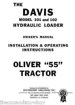 Davis 101 102 Hyd. Loader For Oliver 55 Tractors Manual