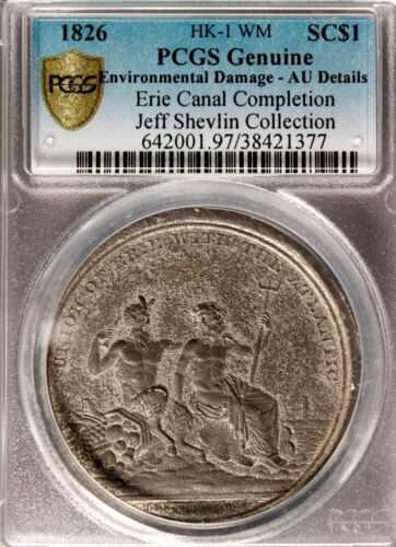 HK 1 PCGS AU DETAILS SO-CALLED DOLLAR ERIE CANAL COMPLETION – 1826