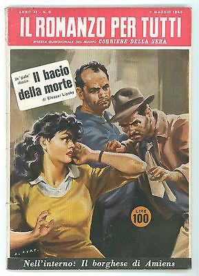 LIPSKY ELEAZAR IL BACIO DELLA MORTE ROMANZO PER TUTTI 9 1955 CORRIERE DELLA SERA