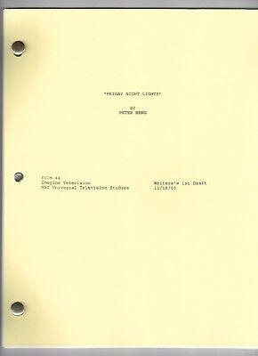 "FRIDAY NIGHT LIGHTS show script ""Pilot"" Writer's 1st Draft 11/18/05"