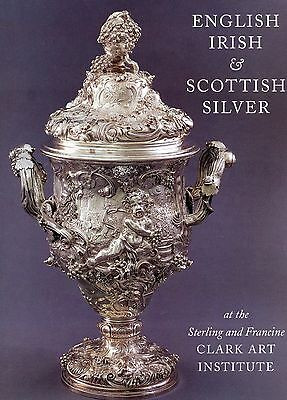 Antique English Irish Scottish Silver - Types Makers Marks / Book (595 pages)