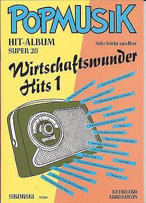 Akkordeon Keyboard Noten- WIRTSCHAFTSWUNDER HITS 1 - POPMUSIK HIT-ALBUM - leicht