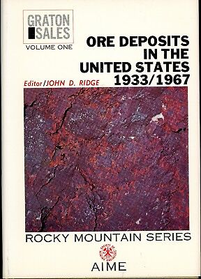 Ore Deposits in the United States 1933/1967