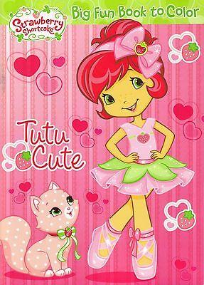 Strawberry Shortcake - Coloring Book  -  Tutu Cute
