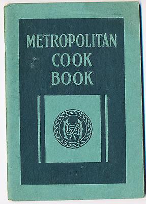 1922 Metropolitan Cook Book Advertising Life Insurance, 64 pp.