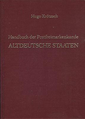 Hugo Krötzsch: Alemana Antigua Unidos, Manual El Postfreimarkenkunde Remmi